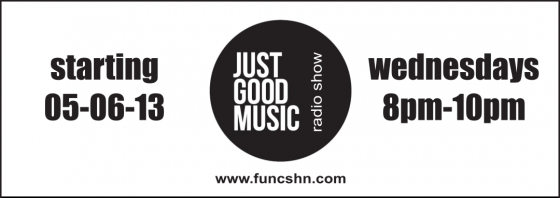 JUST GOOD MUSIC PR – NEW SHOW